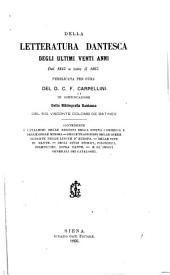 Della letteratura dantesca degli ultimi venti anni dal 1845 a tutto il 1865
