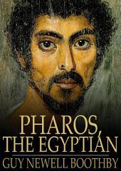 Pharos, the Egyptian: A Romance