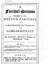 A Farewell-Sermon on Gal. iv. 16 preached to the united parishes of St Mary Woolnoth and St Mary Woolchurch-Haw in Lombard Street