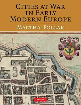 Cities at War in Early Modern Europe PDF