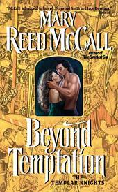 Beyond Temptation: The Templar Knights