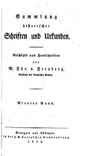 Sammlung historischer schriften und urkunden: Geschöpt aus handschriften, Band 4