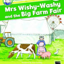 Mrs Wishy Washy and the Big Farm Fair