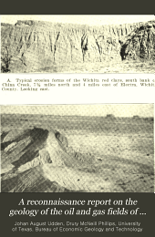 A reconnaissance report on the geology of the oil and gas fields of Wichita and Clay counties, Texas