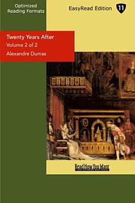 Twenty Years After  Volume 2 of 2    EasyRead Edition