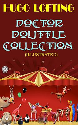 Doctor Dolittle Collection  Illustrated PDF
