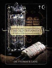 Reading and Understanding the Old Testament