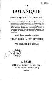 La botanique historique et littéraire: anecdotes, superstitions, proverbes, etc... relatifs aux fleurs