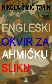 Engleski ram za ahmićku sliku