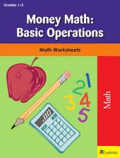 Money Math: Basic Operations: Math Worksheets