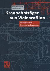 Kranbahnträger aus Walzprofilen: Nachweise und Bemessungsdiagramme