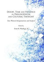 Doubt, Time and Violence in Philosophical and Cultural Thought