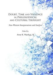 Doubt Time And Violence In Philosophical And Cultural Thought Book PDF