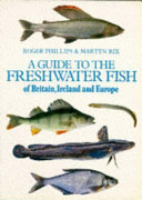 A Guide to the Freshwater Fish of Britain  Ireland and Europe PDF