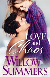 Love and Chaos (A Growing Pains Novel)