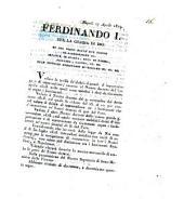 Napoli 27 Aprile 1819. Ferdinando 1. Per la grazia di Dio re del regno delle due Sicilie ... Vedute le tariffe de' dritti doganali d'importazione, annesse al nostro decreto del 20 aprile 1818. nelle quali sono stabiliti i dazj da riscuotersi sopra i bastimenti ..