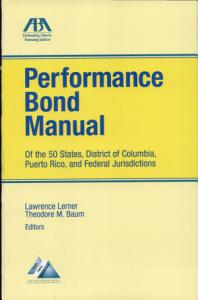 Performance Bond Manual of the 50 States, District of Columbia, Puerto Rico, and Federal Jurisdictions