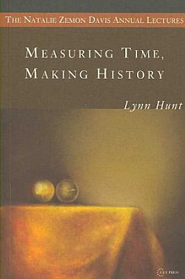 Measuring Time  Making History PDF