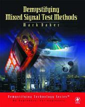 Demystifying Mixed Signal Test Methods