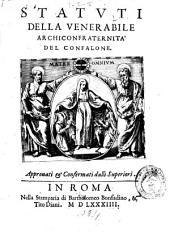 Statuti della venerabile Archiconfraternita del Confalone: Volume 4