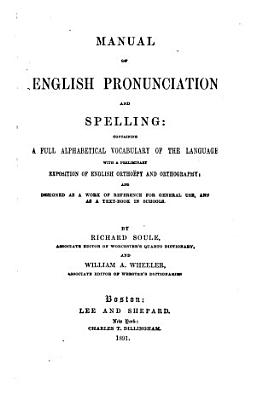 A Manual of English Pronunciation and Spelling PDF