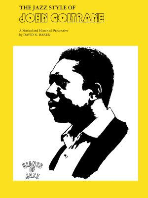 The Jazz Style of John Coltrane