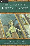 The Children of Green Knowe PDF