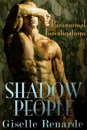 Shadow People: Paranormal Investigations