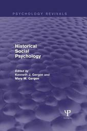 Historical Social Psychology (Psychology Revivals)