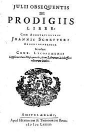 De prodigiis liber, cum annotationibus J. Schefferi