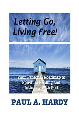 Letting Go  Living Free