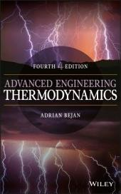 Advanced Engineering Thermodynamics: Edition 4