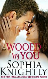 Wooed by You: Tropical Heat Series, Book 1