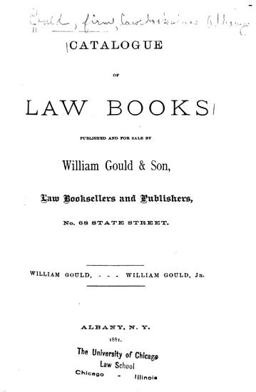 Catalogue of Law Books Published and for Sale by William Gould   Son  Law Booksellers and Publishers     PDF