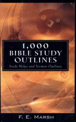1000 Bible Study Outlines PDF