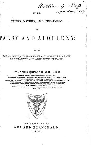 Download Of the Causes  Nature  and Treatment of Palsy and Apoplexy Book