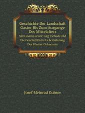 Geschichte Der Landschaft Gaster Bis Zum Ausgange Des Mittelalters