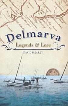 Delmarva Legends   Lore PDF