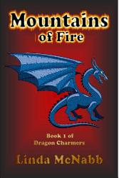 Dragon Charmers 1 Mountains Of Fire Book PDF