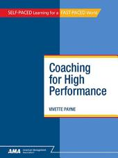Coaching for High Performance: EBook Edition