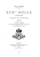 XVIIe siècle: Institutions, usages et costumes
