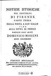 Notizie istoriche dei contorni di Firenze: Volume 3