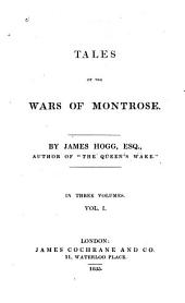 Tales of the Wars of Montrose: Volume 1