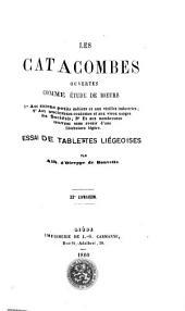 Les catacombes ouvertes comme étude de moeurs