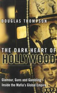 The Dark Heart of Hollywood Book
