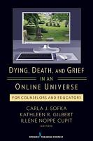Dying  Death  and Grief in an Online Universe PDF