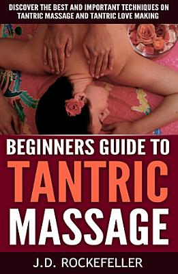 Beginner s Guide to Tantric Massage PDF