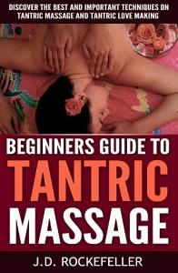Beginner's Guide to Tantric Massage