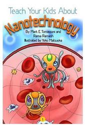 Teach Your Kids About Nanotechnology