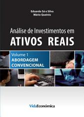 Análise de Investimentos em Ativos Reais – Volume 1
